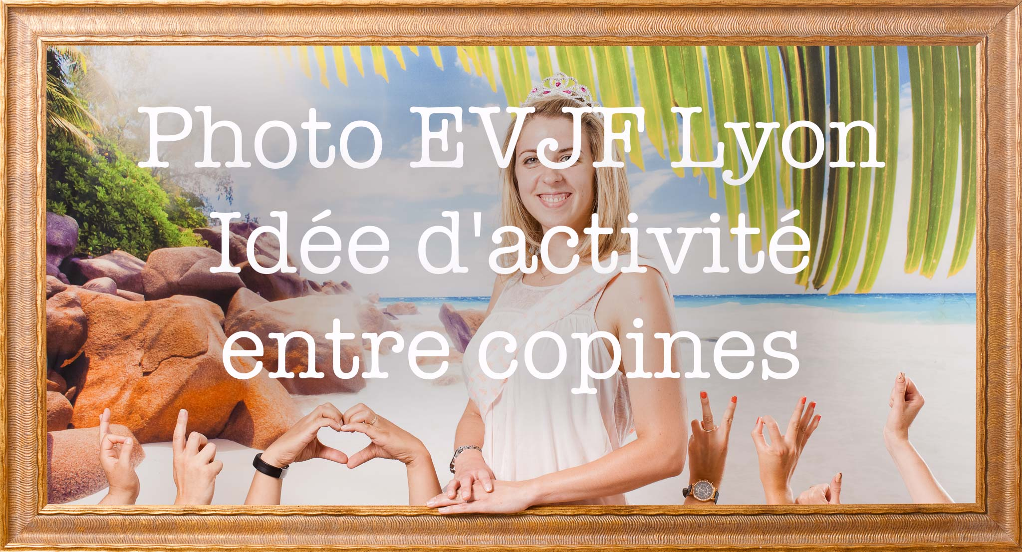Photo EVJF Lyon idée d'activité entre copines, idées pour l'organisation d'activité originale pour enterrement de vie de jeune fille avec accessoires et déguisement entre copine pour un weekend